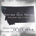 "The University of Montana's ""Six-Word Essays"" on Race"