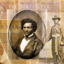 The Revival of Frederick Douglass' The North Star